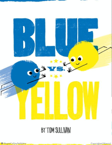 Blue vs Yellow