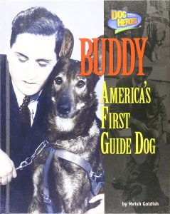 Buddy Americas first guide dog