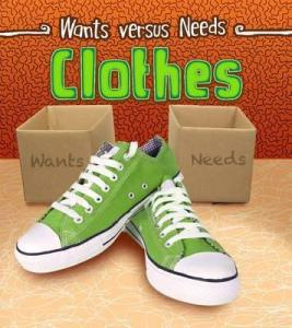 Clothes Wants and Needs