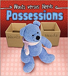 Possessions Wants vs Needs