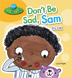 Dont be sad Sam