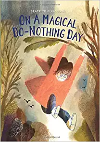 On a Magical Day, Do Nothing